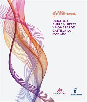 Ley 12/2010 de 18 de noviembre de Igualdad entre Mujeres y Hombre de CLM