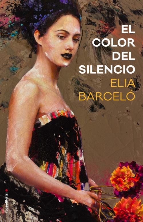 El color del silencio / Elia Barceló