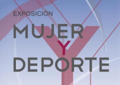 Exposición Mujer y Deporte