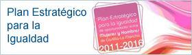 Plan Estratégico para la Igualdad de oportundidades entre Mujeres y Hombres de Castilla-La Mancha 2011-2016