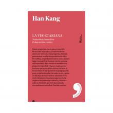 La vegetariana / Han Kang