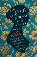 Jane Austen en la intimidad. Una biografía de la vida cotidiana de la escritora y su época.