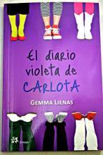 El diario violeta de Carlota / Gemma Lienas