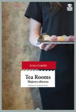 Tea rooms : mujeres obreras / Luisa Carnés ; epílogo de Antonio Plaza