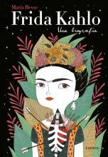 Frida Kahlo. Una biografía / María Hesse