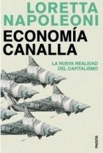 Economía canalla: la nueva realidad del capitalismo