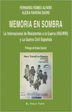Memoria en Sombra. La Internacional de Resistentes a la Guerra (IRG/WRI) y la Guerra Civil Española