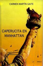 Caperucita en Manhattan / Carmen Martín Gaite