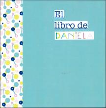 El libro de Daniela / escrito por África Pastor Espuch ; ilustrado por Daniela