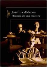 Historia de una maestra  /  Josefina Aldecoa