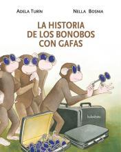 La historia de los bonobos con gafas / Adela Turin, Nella Bosnia