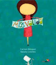 Miss Válida  / Carmen Mínguez; Natalia Colombo
