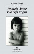 Daniela Astor y la caja negra / Marta Sanz