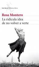 La ridícula idea de no volver a verte / Rosa Montero