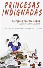 Princesas indignadas / Esmeralda Carroza García